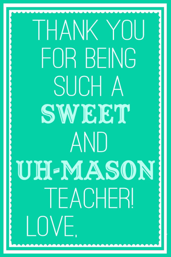 Sweet And Uh Mason Teacher Gift