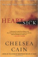 From Tarica LaBossiere. Publisher description: In Chelsea Cain's bestselling series debut, Portland detective Archie Sheridan has spent years tracking Gretchen Lowell, a beautiful serial killer. In the end she was the one who caught him, but after torturing him for days she mysteriously let him go and turned herself in. Since then the she has been locked up, leaving Archie damaged but alive in a prison of another kind—addicted to pain pills, unable to return to his old life, powerless to get those ten horrific days or Gretchen off his mind. When another killer begins snatching teenage girls off the streets, Archie has to pull himself together to head up a new task force, but even then he can't stop him without getting information from Gretchen—an encounter that may destroy him. With Susan Ward, a hungry young newspaper reporter, profiling Archie and his team, Archie, the killer, and Gretchen enter into a dark and deadly game. Each novel in Chelsea Cain's scorching series leaves readers wanting more of the twisted and destructive relationship introduced in Heartsick.