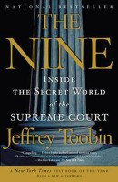 From John Davis. Publisher description: In The Nine, acclaimed journalist Jeffrey Toobin takes us into the chambers of the most important—and secret—legal body in our country, the Supreme Court, revealing the complex dynamic among the nine people who decide the law of the land. An institution at a moment of transition, the Court now stands at a crucial point, with major changes in store on such issues as abortion, civil rights, and church-state relations. Based on exclusive interviews with the justices and with a keen sense of the Court's history and the trajectory of its future, Jeffrey Toobin creates in The Nine a riveting story of one of the most important forces in American life today.
