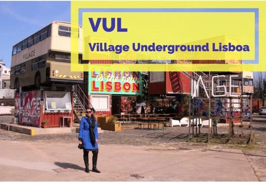 VUL lisbon village underground