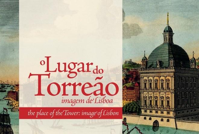"""""""O Lugar do Torreão. Imagem de Lisboa"""""""