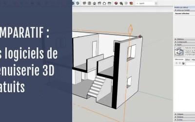 Logiciel de menuiserie 3D gratuit : comparatif des meilleurs logiciels pour votre activité