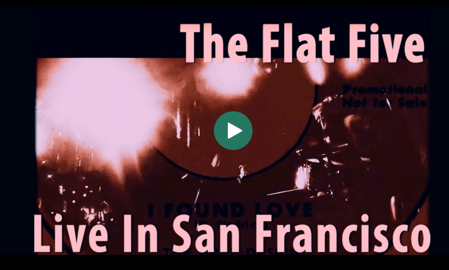 """Flat Five perform """"I Found Love"""" live in San Francisco at The Make Out Room"""