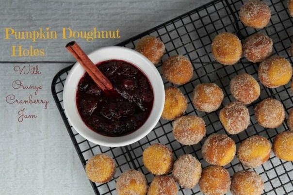 Pumpkin Doughnut Holes with Orange Cranberry Jam