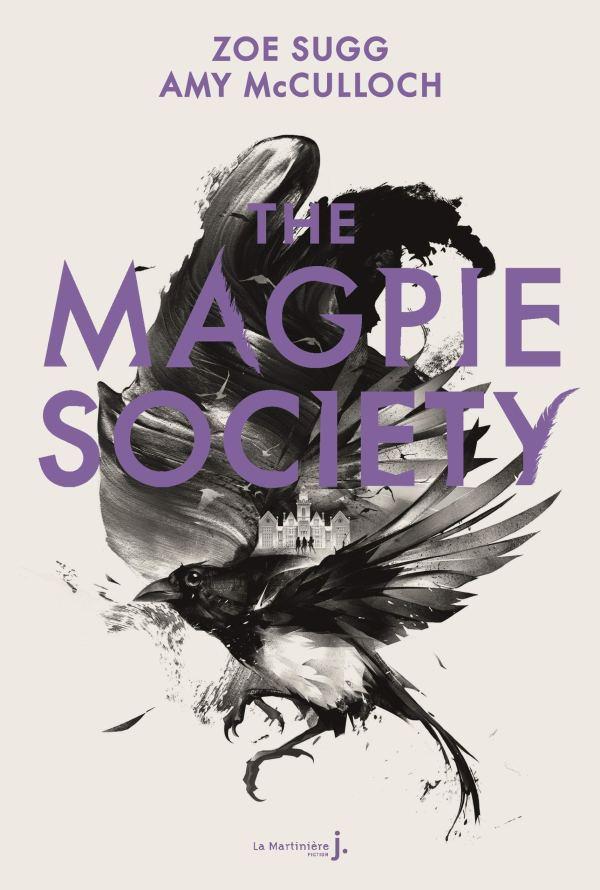 The magpie society de Zoe Sugg et Amy McCulloch