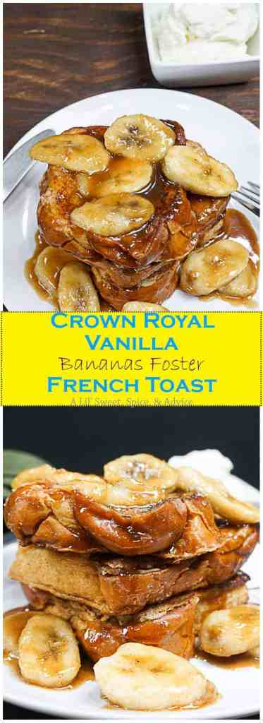 Crown royal vanilla bananas foster french toast crown royal vanilla bananas foster french toast extremely indulgent french toast like you forumfinder Image collections