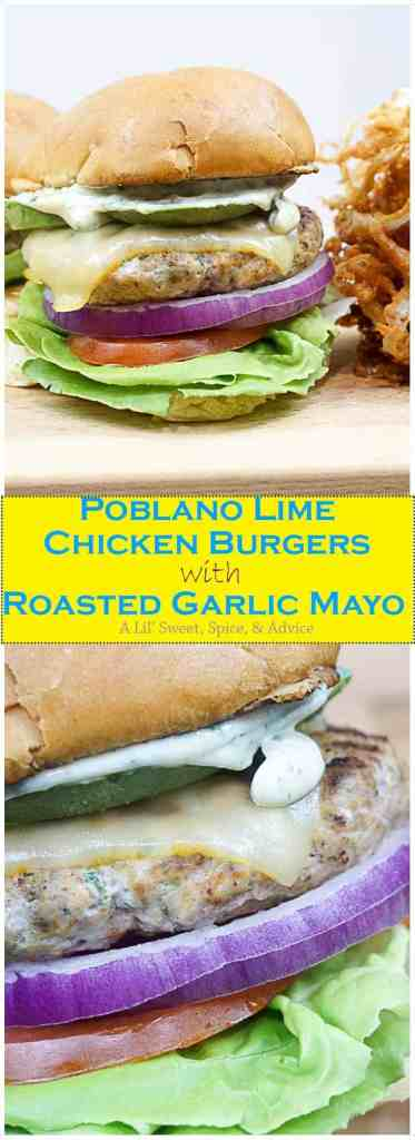 Poblano Lime Chicken Burgers with Roasted Garlic Mayo -- Poblano peppers give these juicy chicken burgers little bits of crunch while lime zest and lime juice lend a little zing. Roasted garlic mayo is the perfect addition to these chicken burgers. -- lilsweetspiceadvice.com