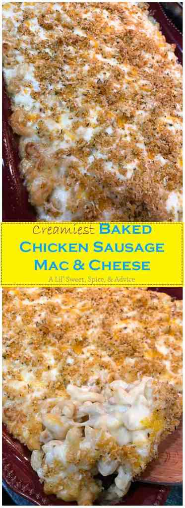 Baked Chicken Sausage Mac & Cheese -- This is really the creamiest baked macaroni and cheese recipe you'll find and I give all of the tips on how to create this pasta perfection. -- lilsweetspiceadvice.com #bakedmacaroniandcheese #macandcheese #chickenmacandcheese