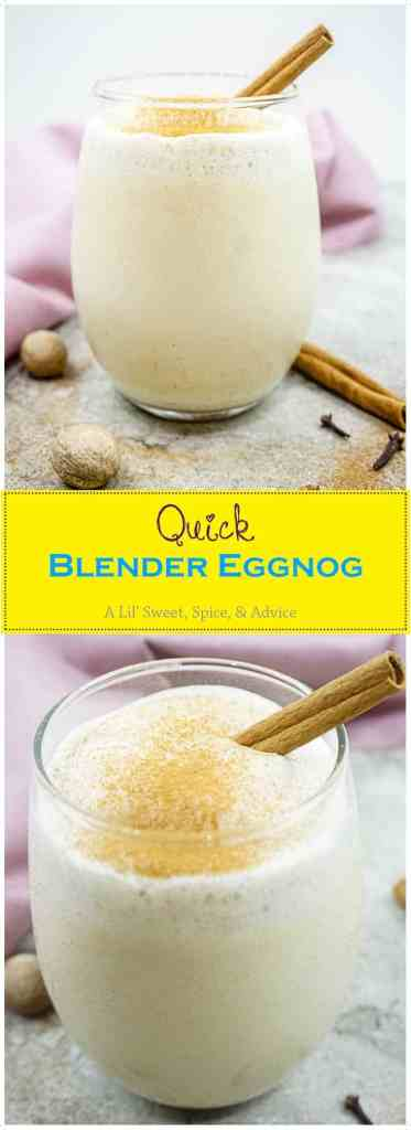 Quick Blender Eggnog and 2 Eggnog Cocktail Recipes-- This is the quickest homemade blender eggnog recipe that you will ever use. Plus 2 eggnog cocktail recipes to serve to your guests at the holiday party. -- lilsweetspiceadvice.com #blendereggnog #homemadeeggnog #eggnogcocktails