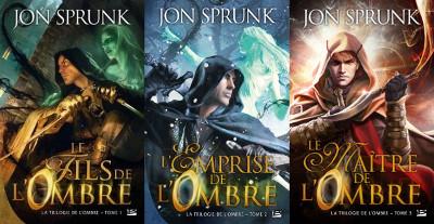 La Trilogie de l'Ombre
