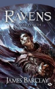 Les Chroniques des Ravens, tome 2: NoirZénith