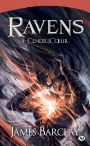 Les Légendes des Ravens, tome 2: CendreCoeur