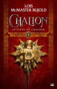 Chalion, tome 1: Le Fléau de Chalion