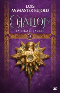 Chalion, tome 3: La Chasse sacrée