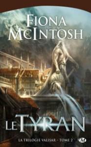 La Trilogie Valisar, tome 2: Le Tyran