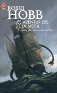 Les Aventuriers de la mer, tome 6: L'Éveil des eaux dormantes