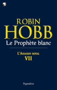 L'Assassin royal, tome 7: Le Prophète blanc