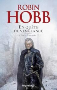 Le Fou et l'Assassin, tome 3: En quête de vengeance
