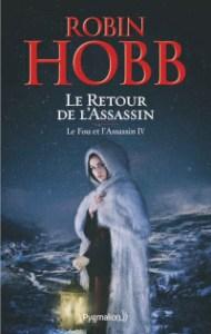 Le Fou et l'Assassin, tome 4: Le Retour de l'Assassin