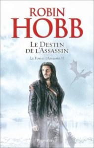 Le Fou et l'Assassin, tome 6: Le Destin de l'Assassin