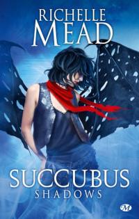 Succubus, tome 5: Succubus Shadows