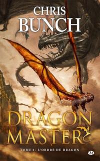 Dragon Master, tome 2: L'Ordre du dragon
