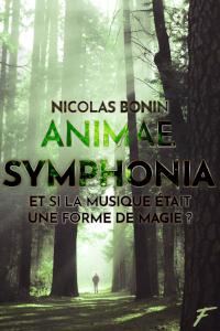 Animae Symphonia de Nicolas Bonin