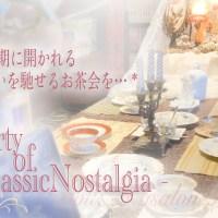 """[ 2021/10/09-10 ] """" Teaparty of Classic Nostalgia """""""