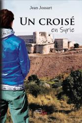 Un-croisé-en-SyrieFinal.pdf-1-page-2019-04-27-12-55-32
