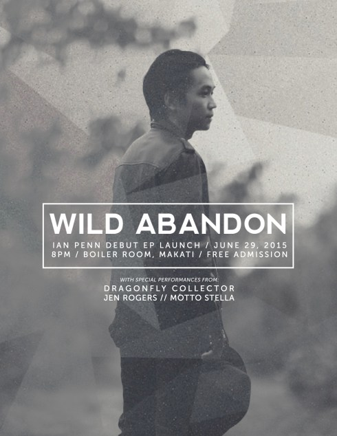 """Ian Penn """"Wild Abandon"""" EP Launch"""