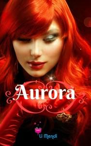 Livro Aurora , Romance, Comédia Romântica, E-book Amazon, Autora Li Mendi