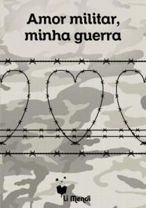 amor-militar-minha-guerra