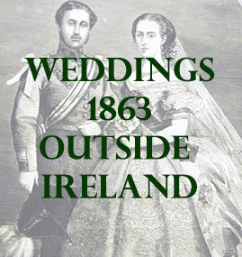 Outside Ireland Weddings 1863