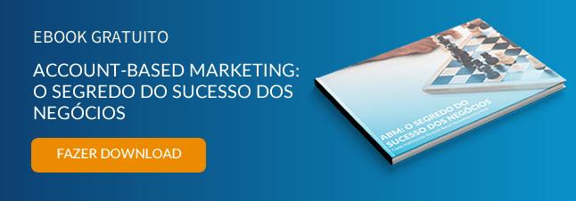 Account-Based Marketing, ABM, account marketing, negócios B2B, marketing b2b, abm marketing