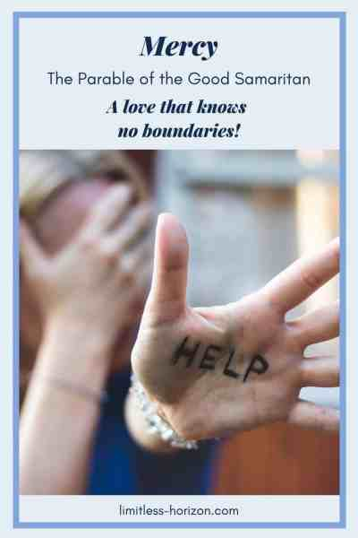 A womans hand with the word help written on it. And the text mercy - the parable of the good Samaritan