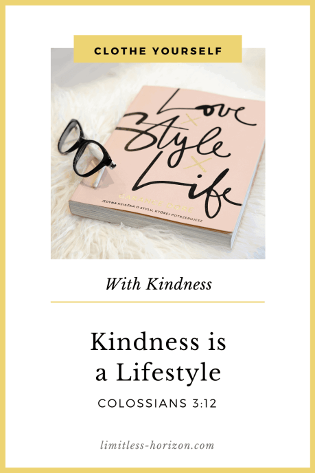 Clothe Yourself with Kindness