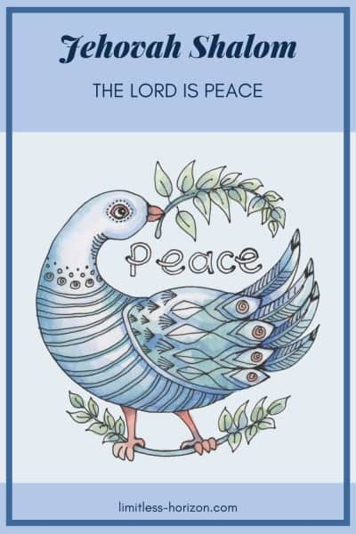 A dove and the word peace, with text Jehovah Shalom The Lord is Peace.