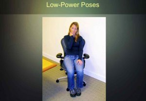this-position-incidentally-is-the-lowest-power-pose-of-all