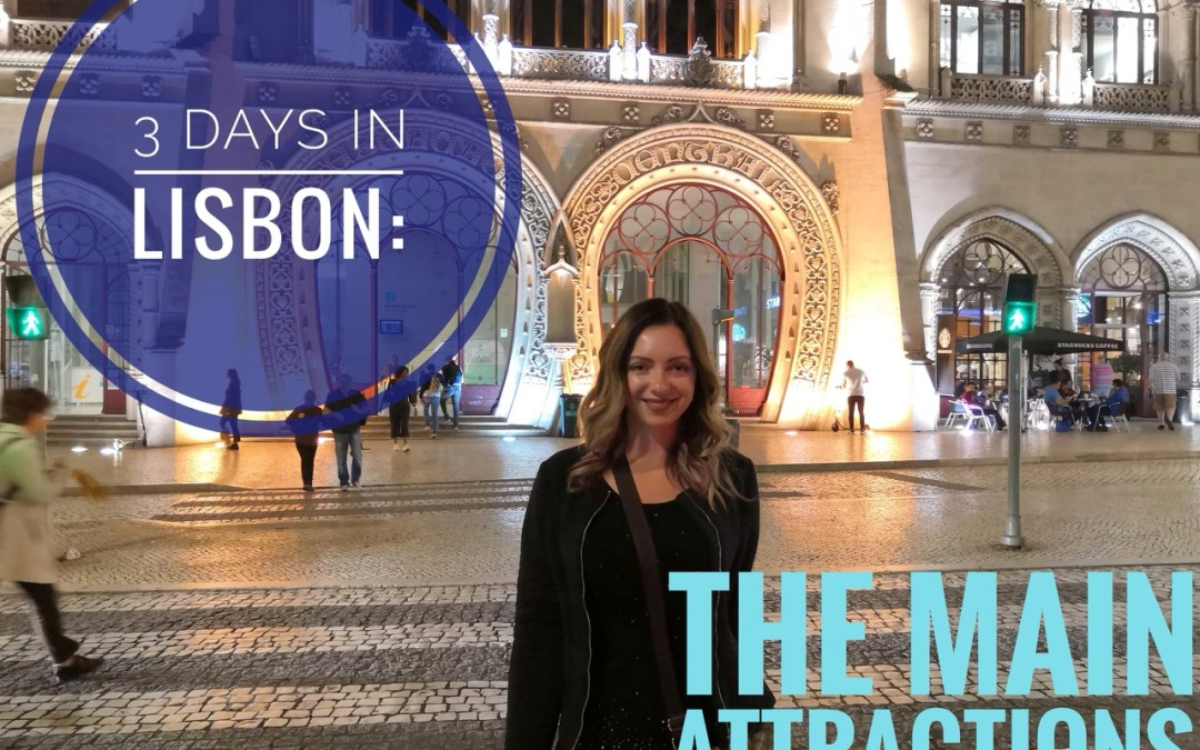 3 days in Lisbon: the main attractions