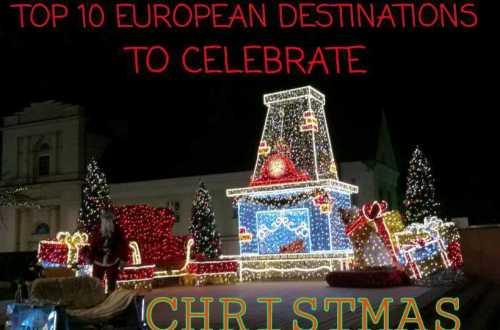 celebrate - TOP 10 EUROPEAN DESTINATIONS TO CELEBRATE CHRISTMAS