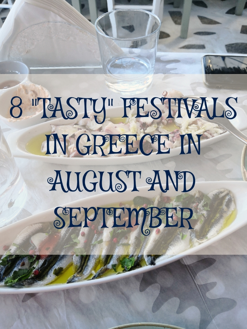 "20190722130422 resized 20190722 010448736 1 - 8 ""TASTY"" FESTIVALS IN GREECE IN AUGUST AND SEPTEMBER"