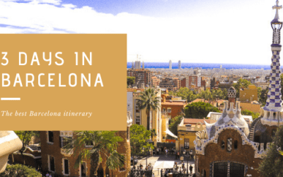 3 Days in Barcelona: The Best Barcelona Itinerary