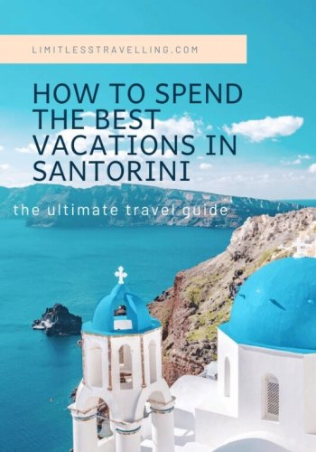 how to spend the best vacations in Santorini 1 534x800 1 - How to Spend the Best Vacations in Santorini
