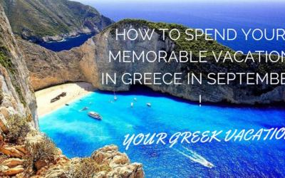 How to Spend your Memorable Vacation in Greece in September  - HOME