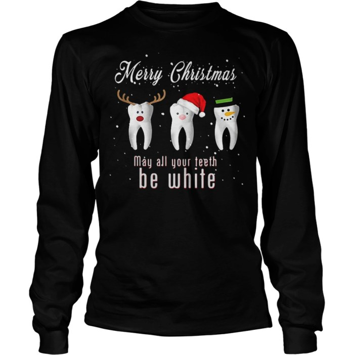 Merry Christmas may all your teeth be white shirt