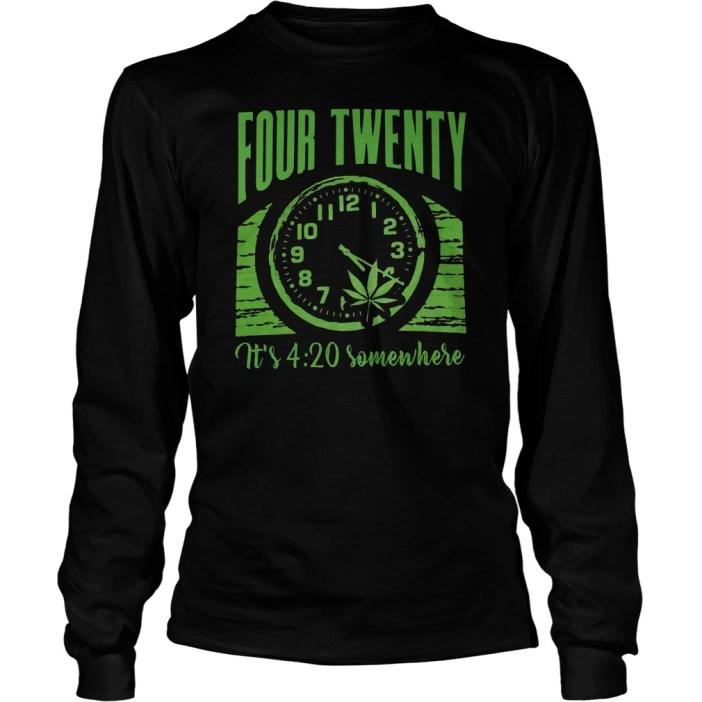 Weed four twenty it's 4:20 somewhere shirt