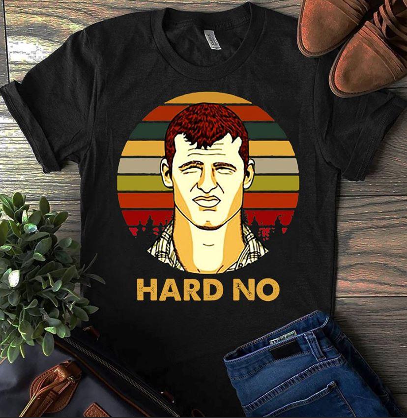 Letterkenny Hard No Sunset Shirt, Ladies Shirt, Hoodie And