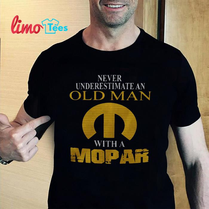 Never underestimate an old man with a Mopar shirt