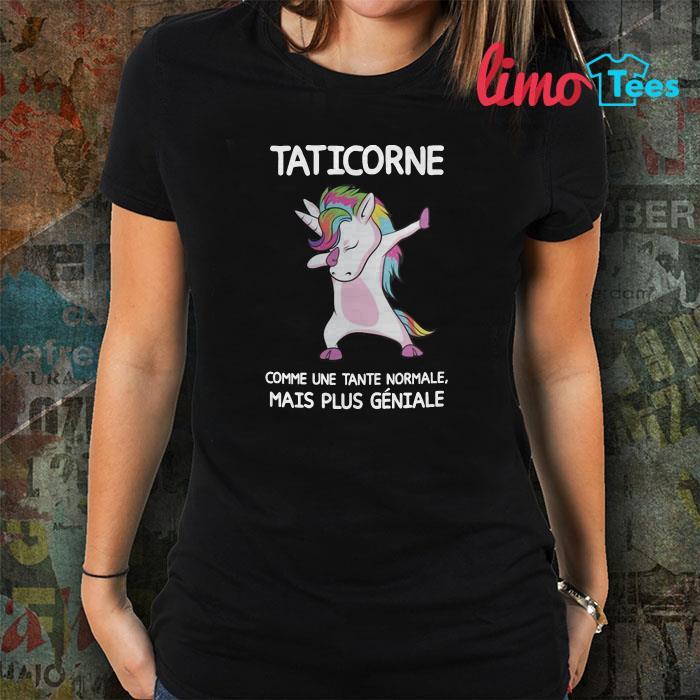 Taticorne comme une tante normale mais plus géniale shirt