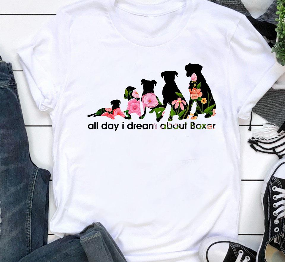 All day I dream about Boxer t-shirt